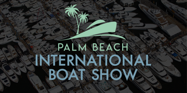 Spring has Sprung: Palm Beach International Boat Show